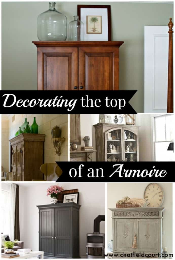 Beautiful and inspiring examples on how to decorate the top of an armoire | Chatfield Court