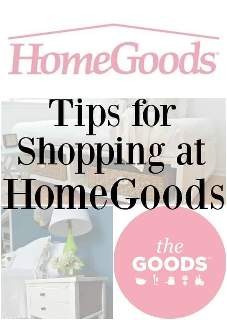Tips and tricks for shopping at HomeGoods. www.chatfieldcourt.com