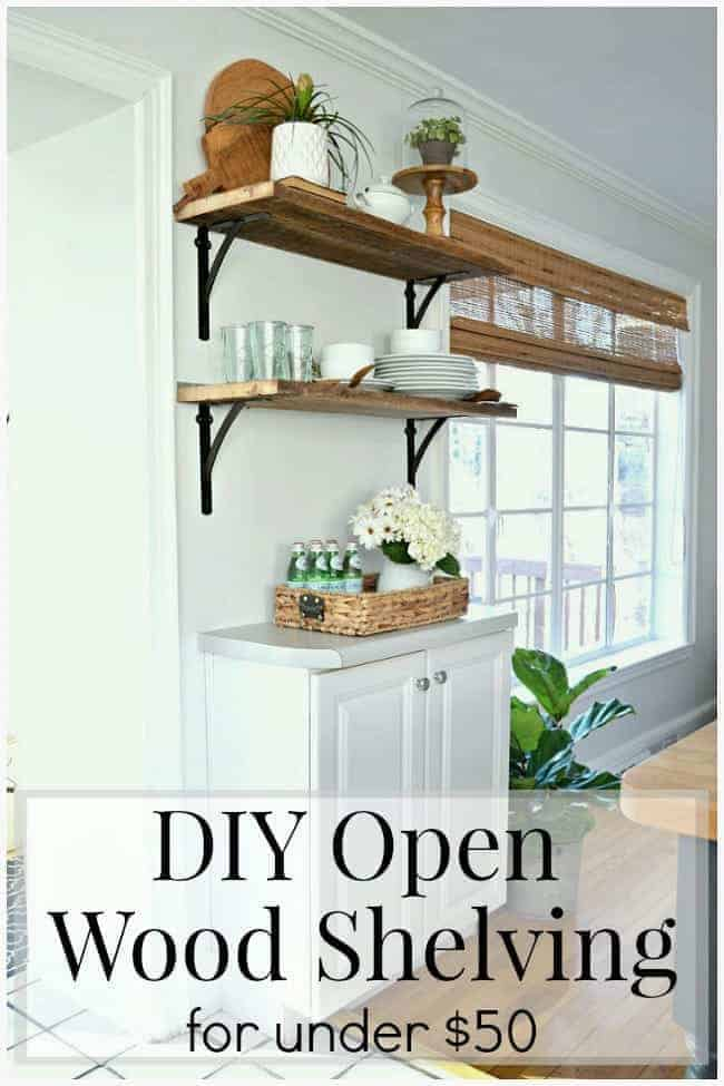 Beautiful DIY kitchen open shelving for under $50. A great way to add rustic, farmhouse charm instead of cabinets in the kitchen. www.chatfieldcourt.com