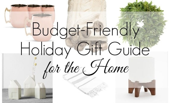 Budget-Friendly Holiday Gift Guide for the Home