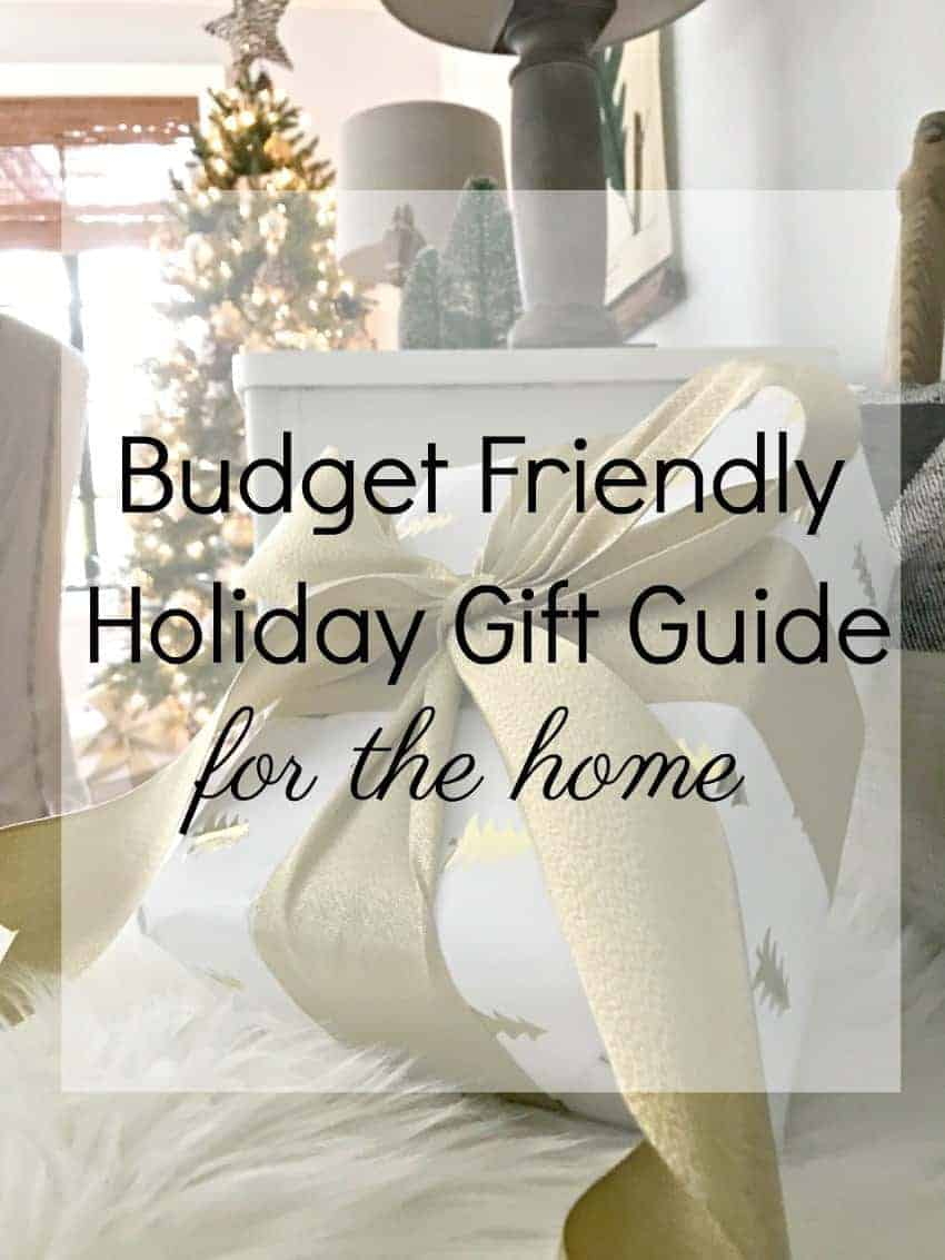 Great ideas for Christmas gifts in this budget-friendly holiday gift guide for the home.
