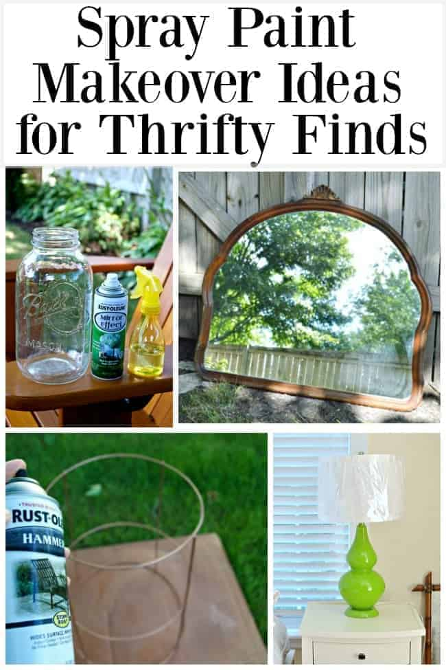 Easy Spray Paint Makeover Ideas for Thrifty Finds graphic with mason jar and spray paint, vintage mirror, tomato cage and spray paint and green lamp on nightstand