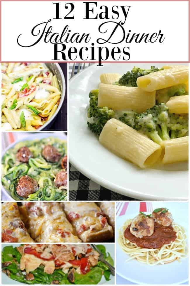 collage with easy Italian dinners including skinny broccoli alfredo