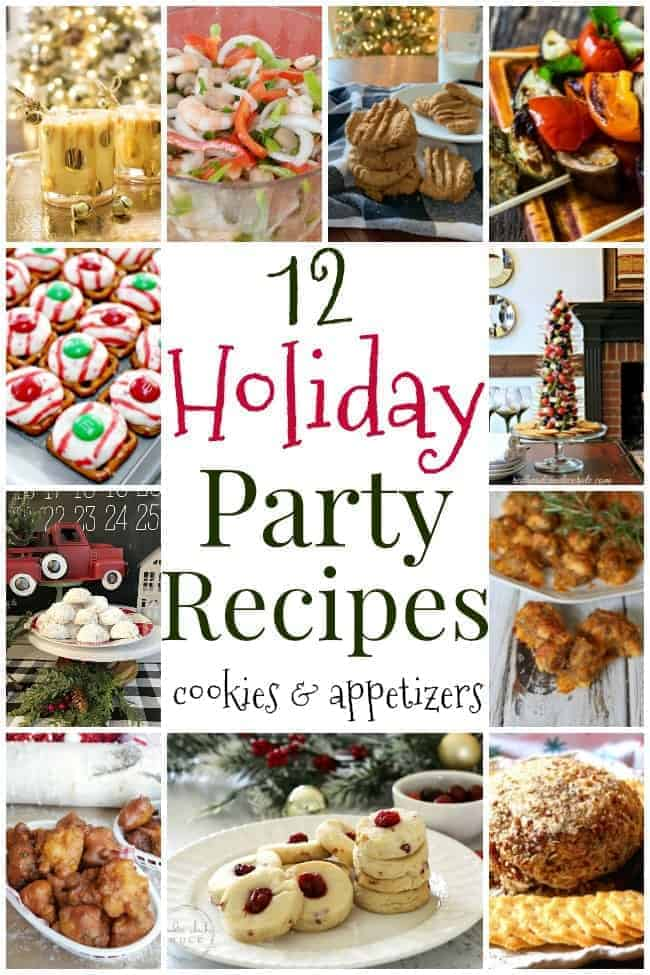 collage of 12 cookie and appetizer pics and 12 Holiday party recipes graphic