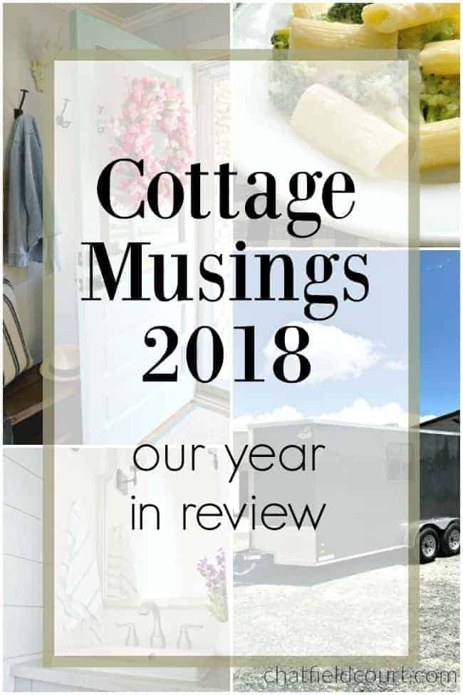 large graphic of Cottage Musings 2018 - Our Year in Review over 4 images